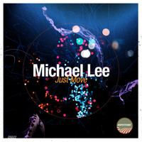 Michael Lee - Just Move