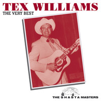 Tex Williams - The Very Best (The Shasta Masters)