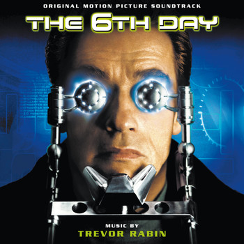 Trevor Rabin - The 6th Day (Original Motion Picture Soundtrack)