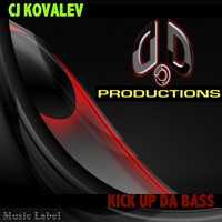 CJ Kovalev - Kick Up Da Bass