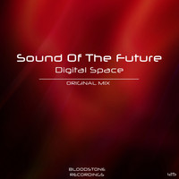 Sound of the Future - Digital Space