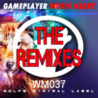 Gameplayer - Wolfs Heart: The Remixes