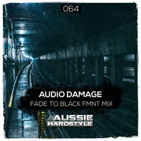 Audio Damage - Fade To Black (FMNT Remix)