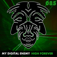 My Digital Enemy - High Forever