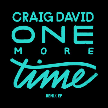 Craig David - One More Time (Remixes) (Explicit)