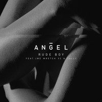 Angel - Rude Boy (Remix [Explicit])