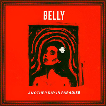 Belly - Another Day In Paradise (Explicit)