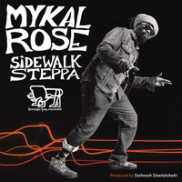 Mykal Rose - Sidewalk Steppa