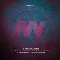 Charles Ramirez - Everybody Dance Now