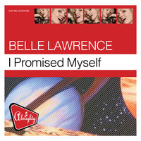 Belle Lawrence - Almighty Presents: I Promised Myself