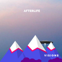 Afterlife - Visions