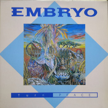 Embryo - Turn Peace