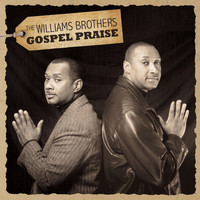 The Williams Brothers - Gospel Praise