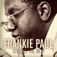 Frankie Paul - Frankie Paul: Strictly the Best