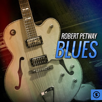 Robert Petway - Blues