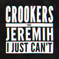 Crookers - I Just Can't (Remixes by GTA & Hybrid Theory)