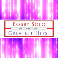 Bobby Solo - Bobby Solo (Greatest Hits [Explicit])