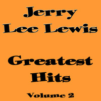 Jerry Lee Lewis - Greatest Hits Volume 2