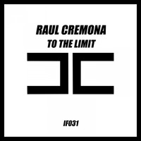 Raul Cremona - To the Limit