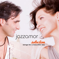 Jazzamor - Jazzamor Selection (Songs for a Beautiful Day)