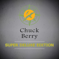 Chuck Berry - Super Deluxe Edition