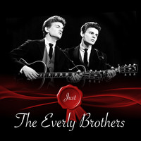 The Everly Brothers - Just - The Everly Brothers