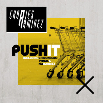 Charles Ramirez - Push It