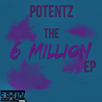 POTENTZ|SCOPE - The 6 Million EP