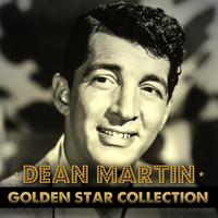 Dean Martin - Dean Martin Golden Star Collection
