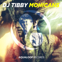 DJ Tibby - Mohicans