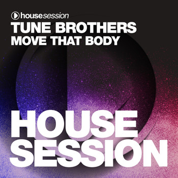 Tune Brothers - Move That Body