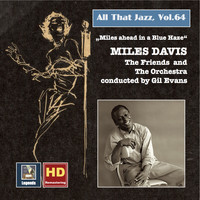 Miles Davis - All That Jazz, Vol. 64: Miles Ahead in a Blue Haze (2016 Remaster)