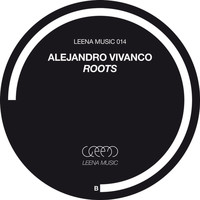 Alejandro Vivanco - Roots EP