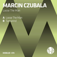 Marcin Czubala - Loose The Man