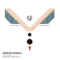 Marcin Czubala - Stay Close