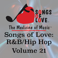 Moxley - Songs of Love: R&B Hip Hop, Vol. 21