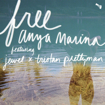 Jewel - Free (feat. Jewel & Tristan Prettyman)