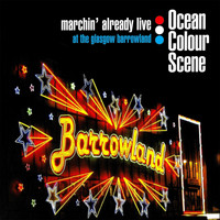 Ocean Colour Scene - Marchin' Already Live (at The Glasgow Barrowland)