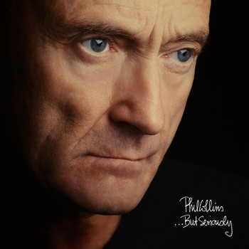 Phil Collins - ...But Seriously (Deluxe Edition)