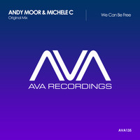 Andy Moor & Michele C - We Can Be Free