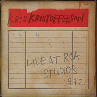 Kris Kristofferson - Live at RCA Studios 1972