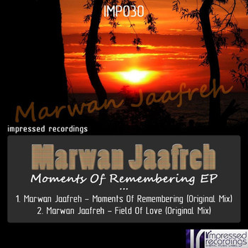 Marwan Jaafreh - Moments of Remembering EP