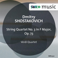 Verdi Quartet - Shostakovich: String Quartet No. 3 in F Major, Op. 73