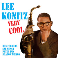 Lee Konitz - Very Cool (Bonus Track Version)