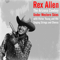 Rex Allen - Under Western Skies