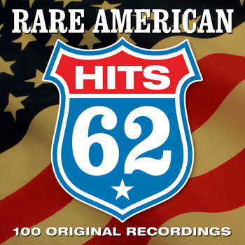 Various Artists - Rare American Hits '62