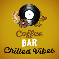 CHILL - Coffee Bar Chilled Vibes