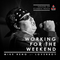 Mike Reno - Working For The Weekend