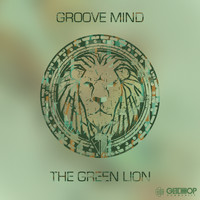 Groove Mind - The Green Lion