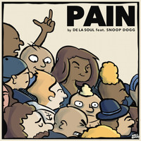 De La Soul feat. Snoop Dogg - Pain